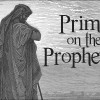 Primer on the Prophetic