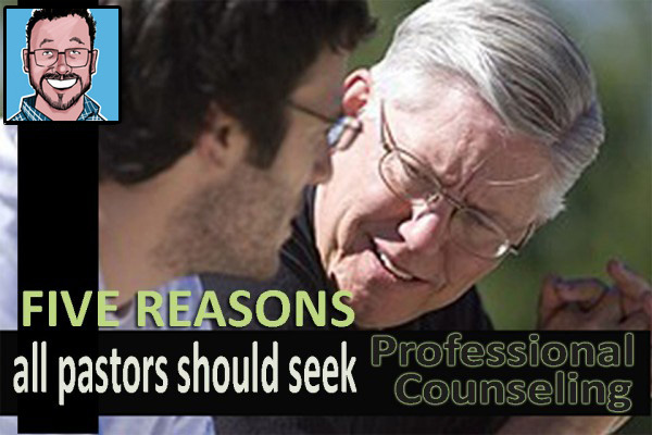 Five Reasons Pastors Should Seek Professional Counseling