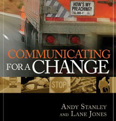 Communicating For A Change, by Andy Stanley
