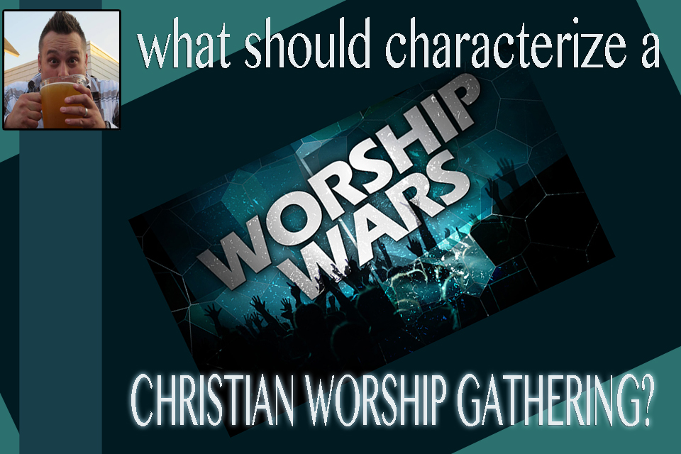 What should characterize a Christian worship gathering?