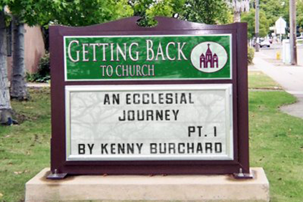 Back to Church – An Ecclesial Journey, Pt. 1