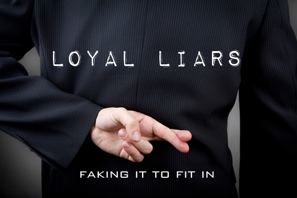Loyal Liars