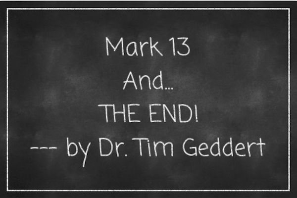 "Mark 13 and ""The End"""