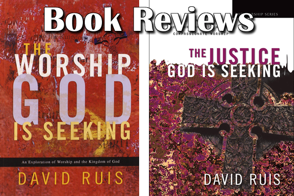 Let Worship & Justice Kiss – David Ruis (review)