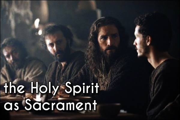 Holy Spirit as Sacrament