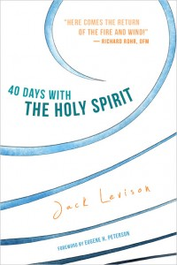 "Jack Levison's ""40 Days with the Holy Spirit"" Devotional"