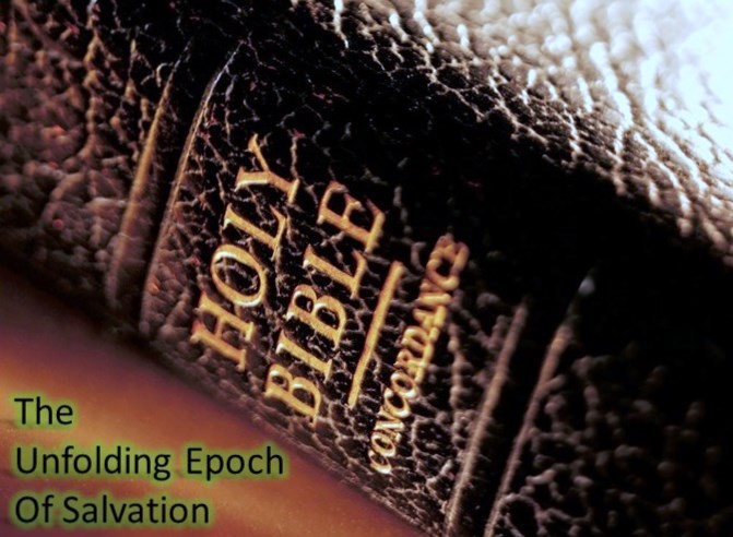 The Unfolding Epoch Of Salvation