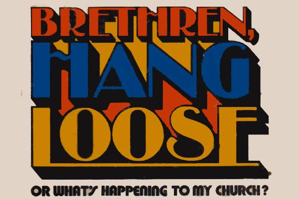 Brethren, Hang Loose (Girard 1)