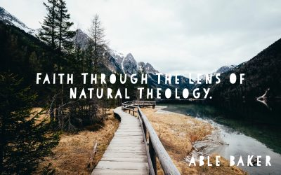 Faith through the lens of Natural Theology