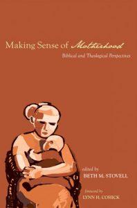 """""""Making Sense of Motherhood"""""""