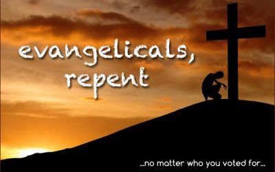 Evangelicals, Repent