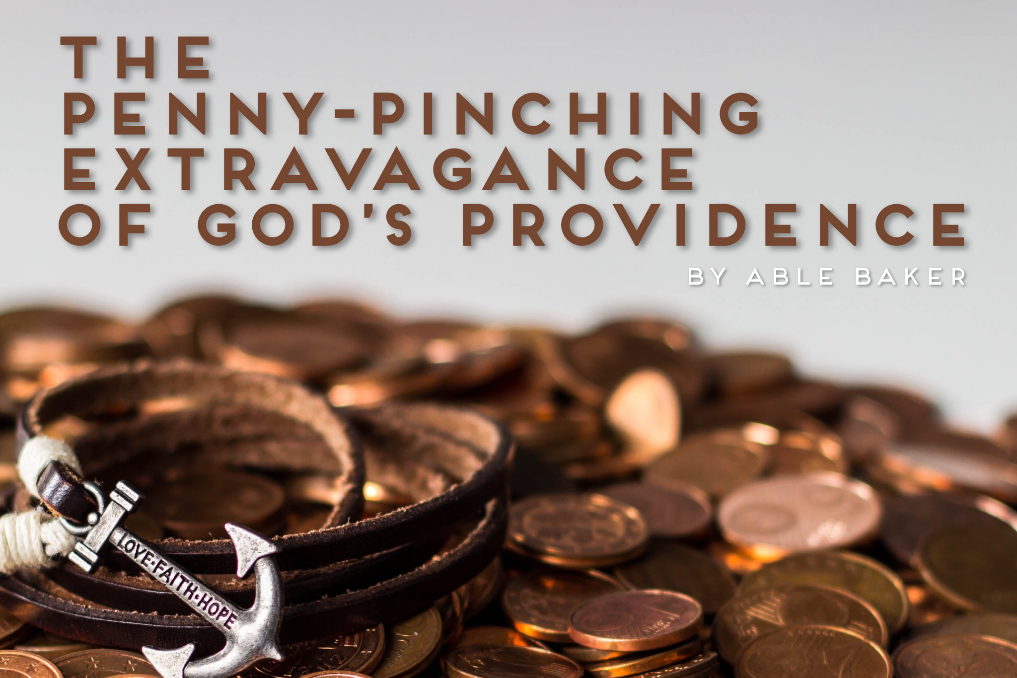 The Providence of God, or Why It Happened to Me