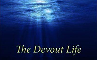 The Devout Life: a Review