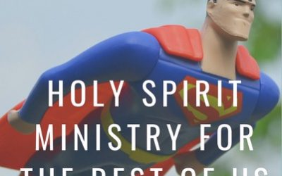 I'm No Superman: Holy Spirit Ministry for the Rest of Us! – A Book Review