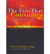 "Hell, Hermeneutics, and Ed Fudge's ""The Fire That Consumes"""