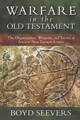 Warfare in the Old Testament, by Boyd Seevers