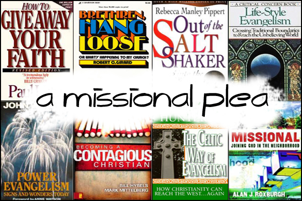 A Missional Plea