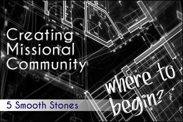 Creating Missional Community