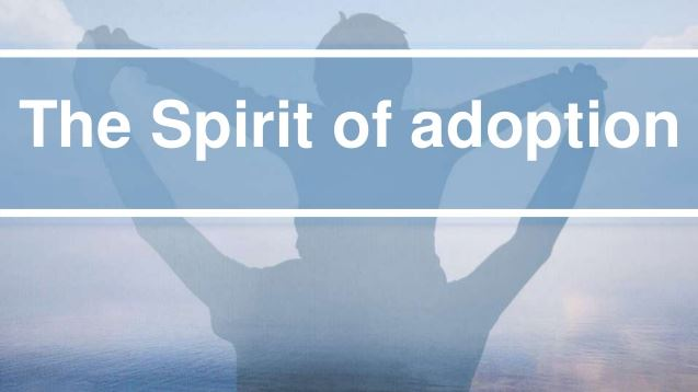The Spirit of Adoption – A Poem